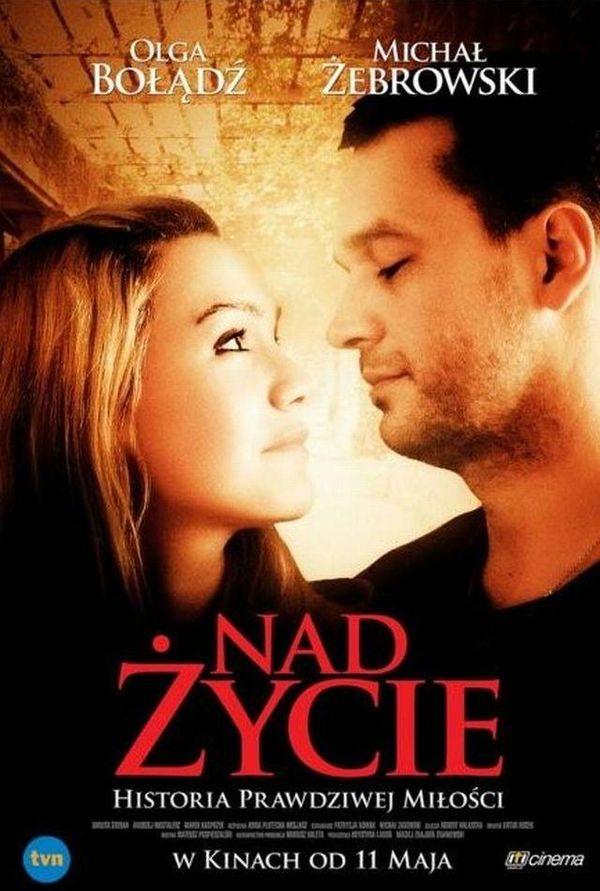 Olga Bołądź o filmie Nad Życie
