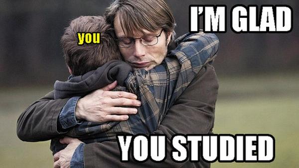 Cieszę się, że się uczyłeś.
