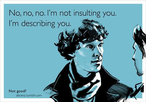 Nie obrażam cię. Ja cię opisuję.