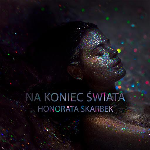 Jest nowy singiel Honoraty Skarbek - Na koniec świata (VIDEO)