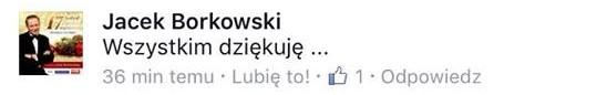 Jacek Borkowski podziękował za kondolencje