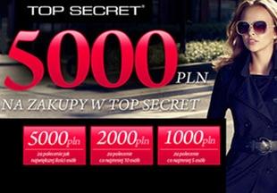 Top Secret daje pieniądze na zakupy!