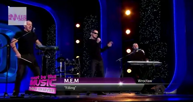M.E.M. - Filling - hit wczorajszego Must Be The Music