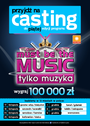 Od jutra castingi do Must be the music