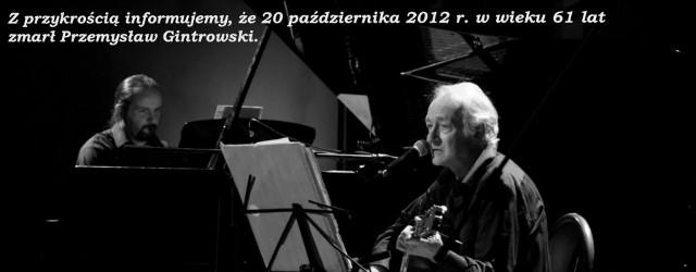 Zmarł Przemysław Gintrowski