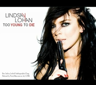 Lindsay Lohan w piosence Too Young To Die