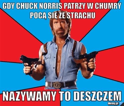 Chuck Norris na obiedzie u Rysia z Klanu nie musi my� r�czek. Nigdy.