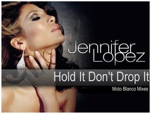 Jennifer Lopez - Hold It, Don't Drop It