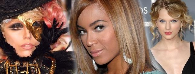 Beyonce, Lady Gaga i Taylor Swift bezkonkurencyjne