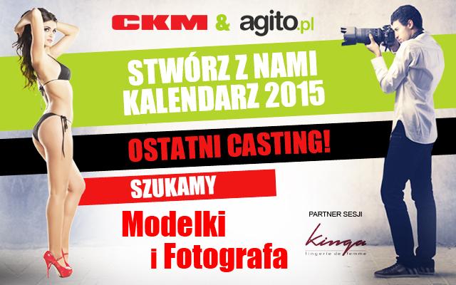 Ruszył ostatni casting do Kalendarza CKM 2015!