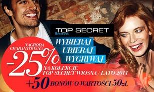 TOP SECRET- kupony rabatowe 25%!