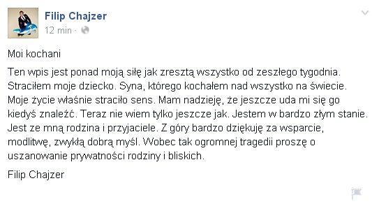 Filip Chajzer na Facebooku: Straci�em moje dziecko