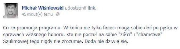 Micha� Wi�niewski do Dody: Nie dziwi� ci si�