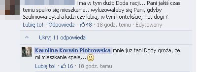 Fani Dody grożą Karolinie Korwin-Piotrowskiej