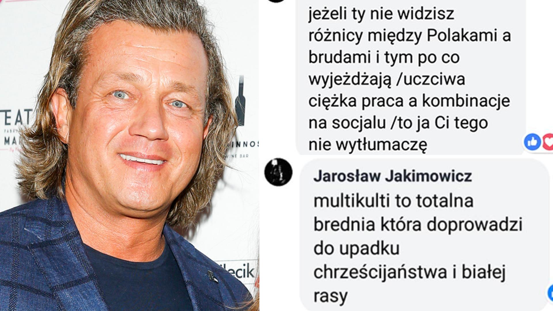 Jakimowicz zamieszczał ksenofobiczne komentarze: Imigranci to brud!