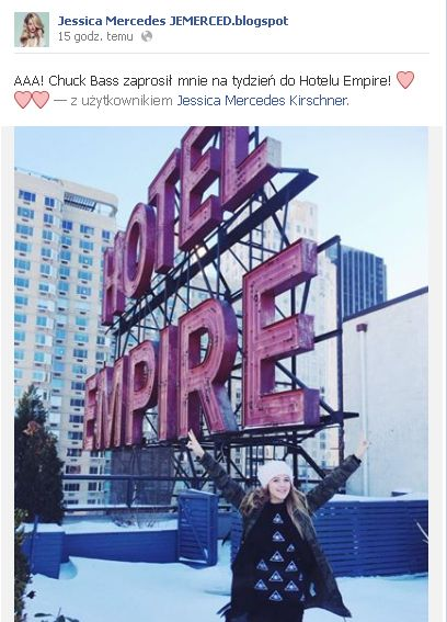 Jessica Mercedes: Chuck Bass zaprosił mnie do Hotelu Empire!