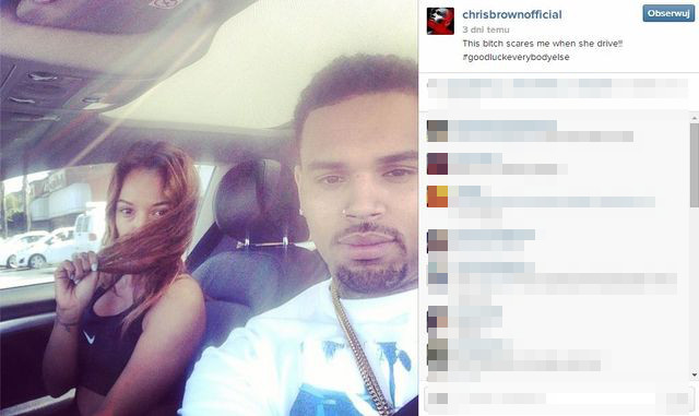Chris Brown o Karrueche: Ta s*ka mnie przeraża (FOTO+VIDEO)