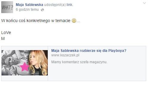 Sablewska na FB potwierdziła, że rozbierze się dla Playboya?