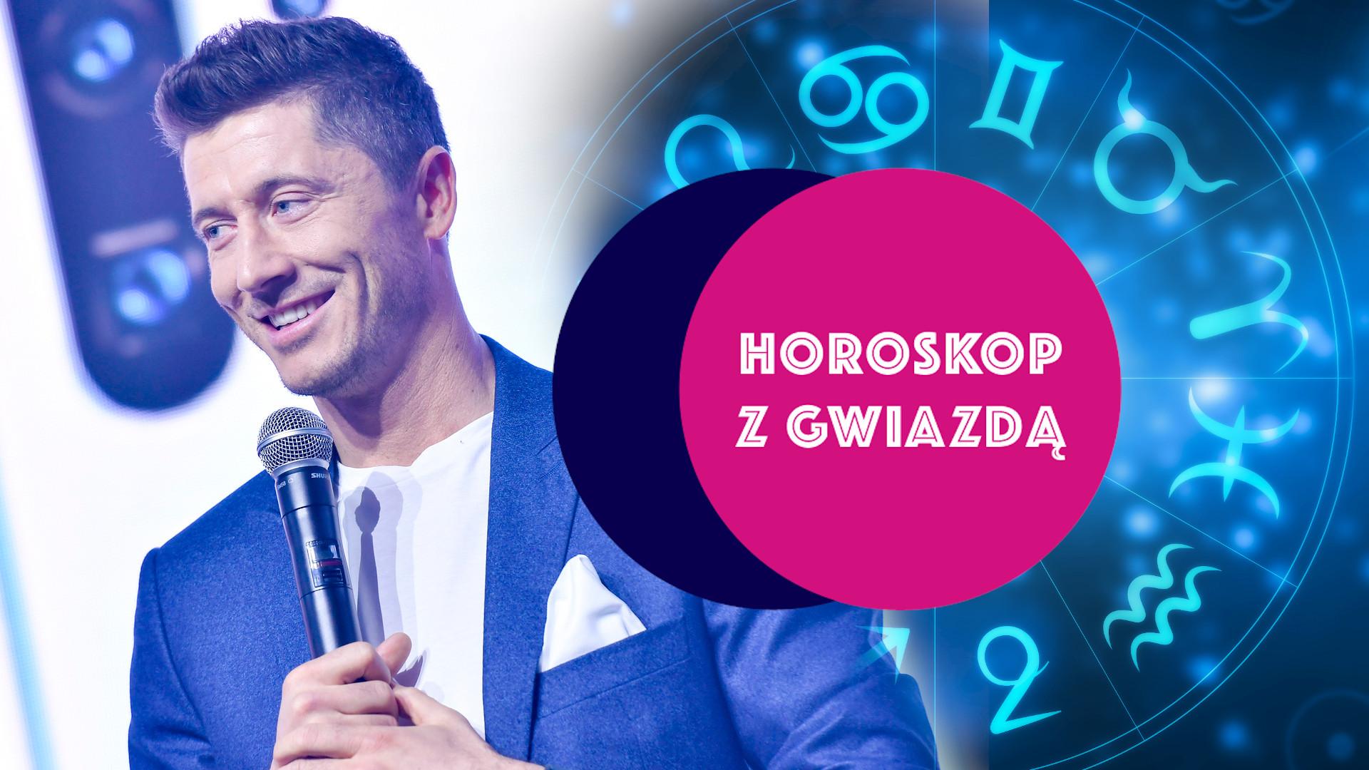 Horoskop z gwiazdą: Sprawdź, co masz wspólnego z Robertem Lewandowskim! Zobacz, co czeka Cię w tym tygodniu
