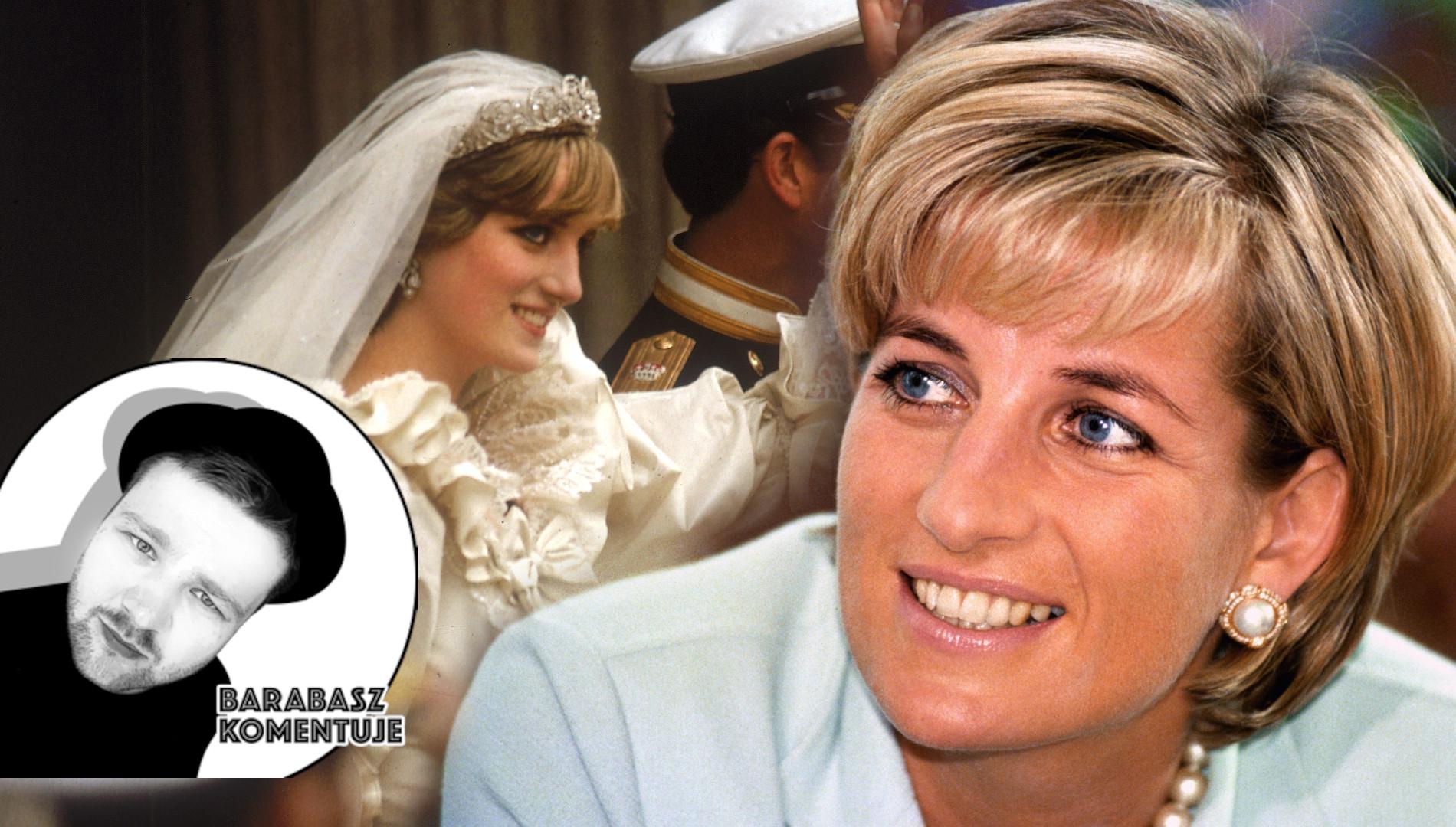 BARABASZ KOMENTUJE: Lady Diana – buntowniczka bez wyboru (FELIETON)